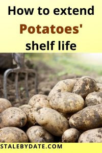 How to extend the shelf life of potatoes