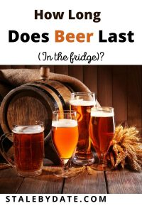How long does beer last (in the fridge)?