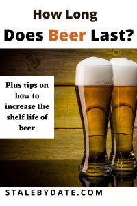How long does beer last?