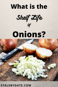What is the shelf life of onions